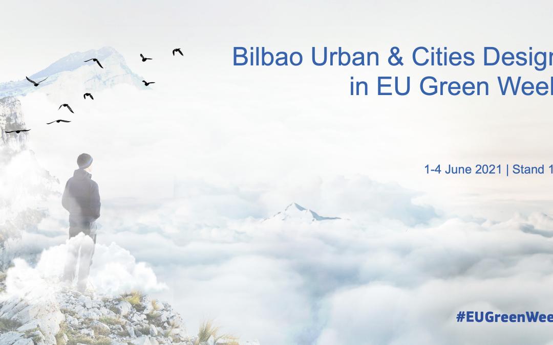BILBAO URBAN & CITIES DESIGN PARTICIPANTE DE LA EU GREEN WEEK