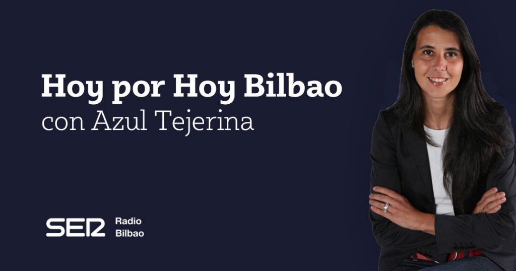 Hoy por Hoy Bilbao Cadena Ser
